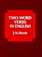 Two-word Verbs in English - HOOK, J. N.