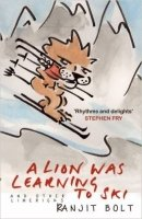 A Lion Was Learning to Ski, and Other Nonsensical Verse