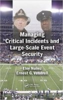 Managing Critical Incidents and Large-Scale Event Security