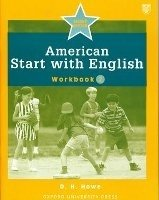 American Start with English 2 Workbook - HOWE, D. H.