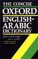 CONCISE OXFORD ENGLISH - ARABIC DICTIONARY