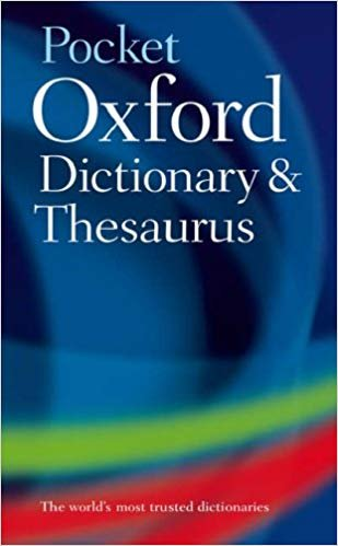 POCKET OXFORD DICTIONARY, THESAURUS AND WORDPOWER GUIDE