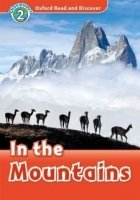 OXFORD READ AND DISCOVER Level 2: IN THE MOUNTAINS + AUDIO CD PACK