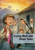 DOMINOES Second Edition Level QUICK STARTER - CRYING WOLF AND OTHER TALES + MultiROM PACK