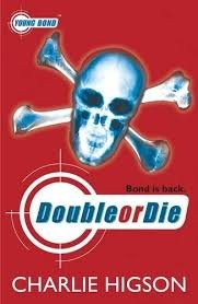Young Bond: Double Or Die - HIGSON, Ch.