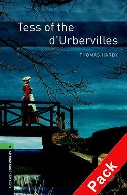 OXFORD BOOKWORMS LIBRARY New Edition 6 TESS OF THE D´URBERVILLES AUDIO CD PACK