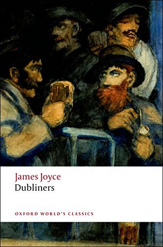 DUBLINERS (Oxford World´s Classics New Edition)