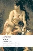 Medea and Other Plays (Oxford World´s Classics New Edition) - EURIPIDES