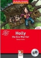 HELBLING READERS FICTION LEVEL 2 RED LINE - HOLLY, THE ECO WARRIOR + AUDIO CD PACK
