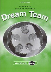 DREAM TEAM STARTER WORKBOOK