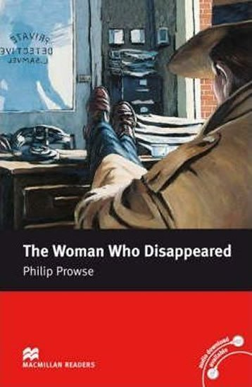 Macmillan Readers Intermediate: The Woman Who Disappeared - Philip Prowse
