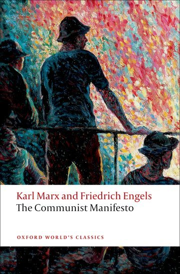 The Communist Manifesto (Oxford World´s Classics New Edition) - MARX, K.