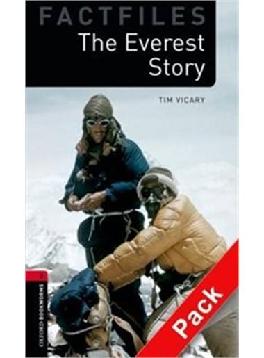 OXFORD BOOKWORMS FACTFILES New Edition 3 THE EVEREST STORY AUDIO CD PACK