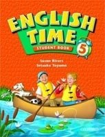 English Time 5 Student's Book - RIVERS, S.;TOYAMA, S.