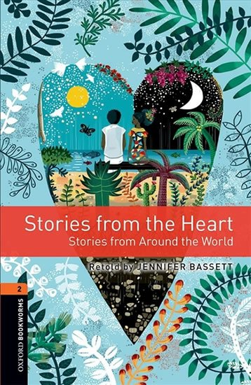 Oxford Bookworms Library 2 Stories from the Heart with Audio Mp3 Pack (New Edition)