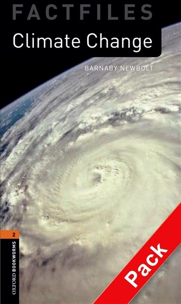 OXFORD BOOKWORMS FACTFILES New Edition 2 CLIMATE CHANGE AUDIO CD PACK