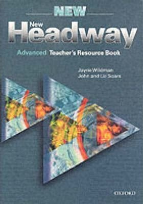 New Headway Advanced Teacher´s Resource Book - SOARS, J.;SOARS, L.