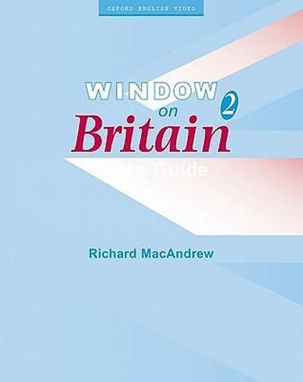Window on Britain 2 Video Guide