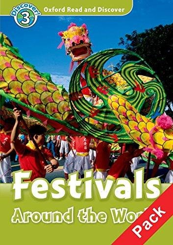 Oxford Read and Discover Level 3: Festivals Around the World + Audio CD Pack - GEATCHES, H. (Editor)