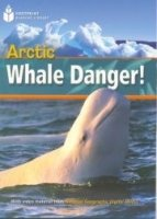 FOOTPRINT READERS LIBRARY Level 800 - ARCTIC WHALE DANGER! + MultiDVD Pack