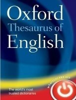 Oxford Thesaurus of English Third Edition Revised - OXFORD DICTIONARIES