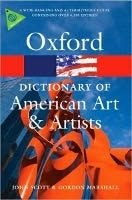 Oxford Dictionary of American Art and Artists (Oxford Paperback Reference) - MORGAN, A. L.