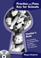 Practise and Pass Key for Schools Teacher´s Book with Audio CD - RODERICK, M.