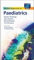 Pocket Essentials of Paediatrics - Thalange;Holmes;Beach;Kinnaird