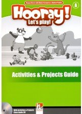 Hooray, Let´s Play! A&b Activities & Projects Teacher´s Guide With Audio Cd